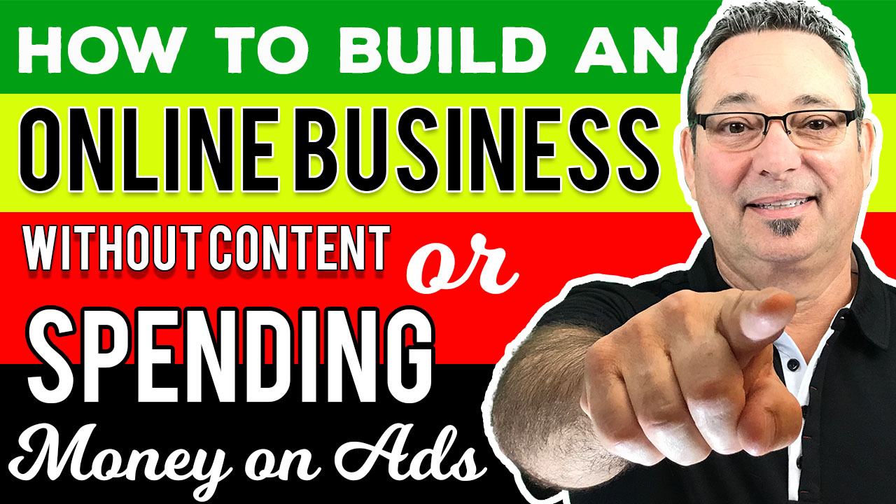 How to build an online business without spending money on ads or creating content