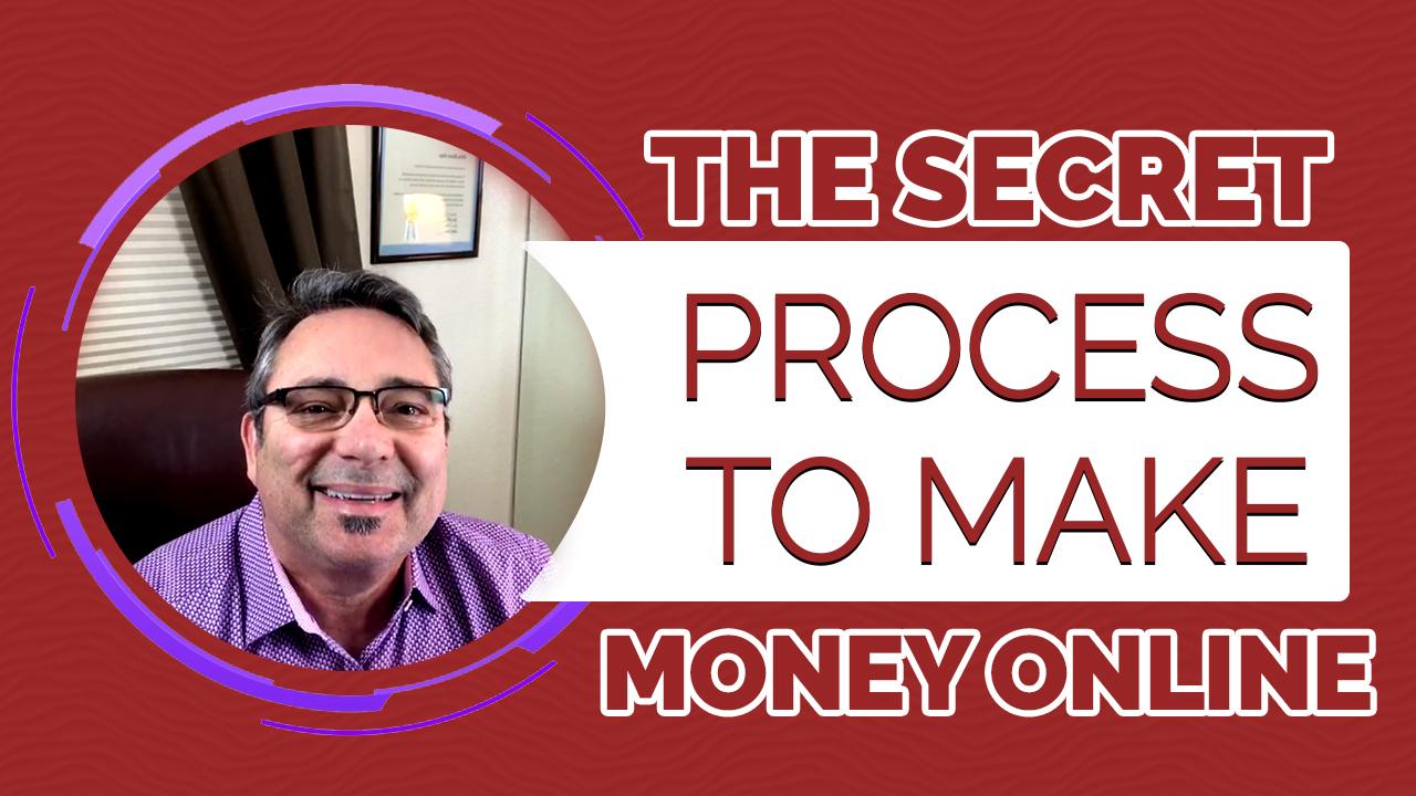 The secret process to make money on line