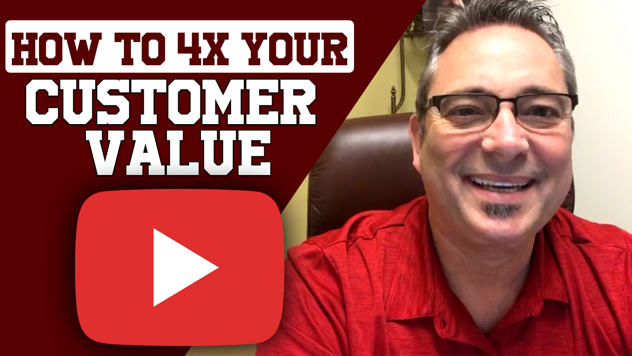 How to 4X your customer value