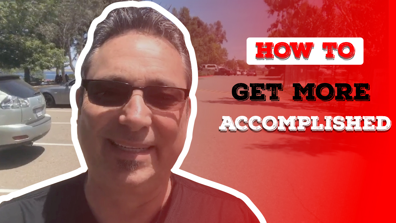 How to get more accomplished