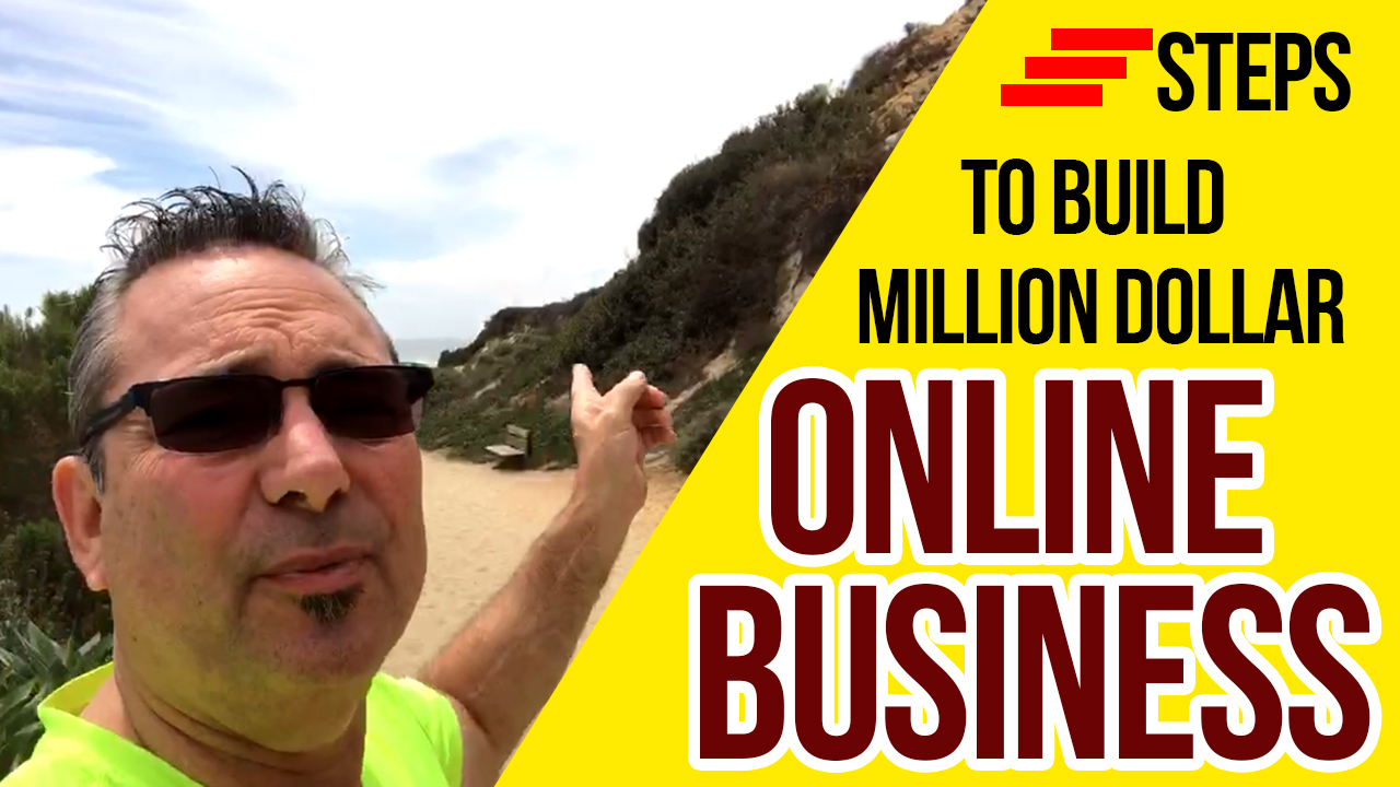Steps to build million dollar online business
