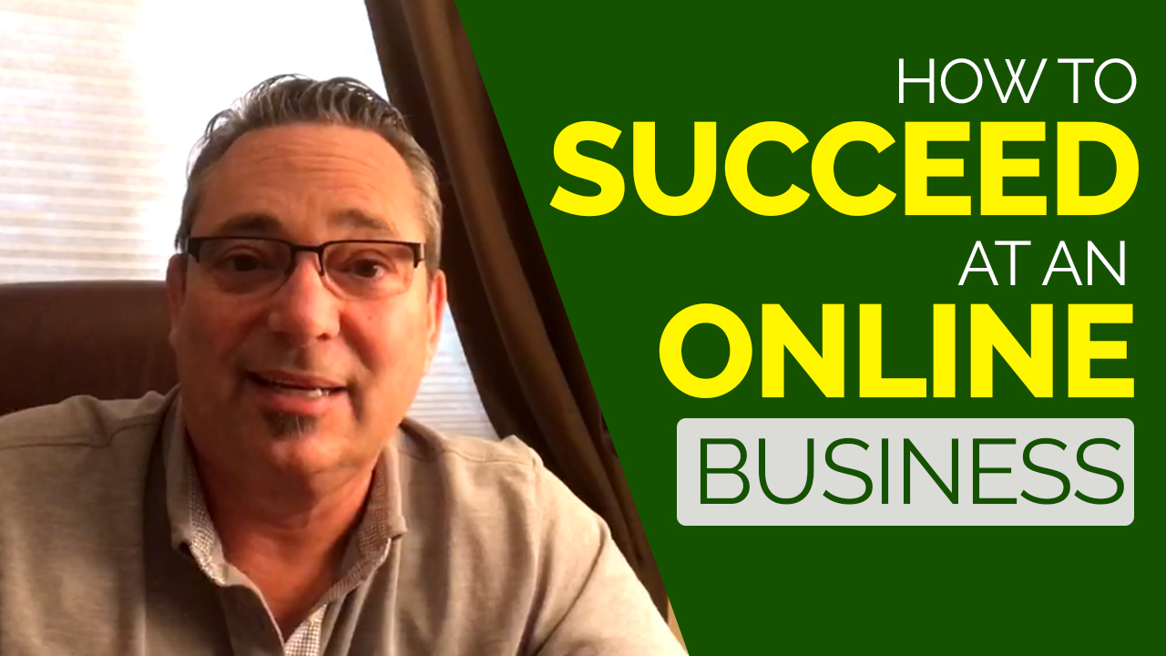 How to succeed at an online business
