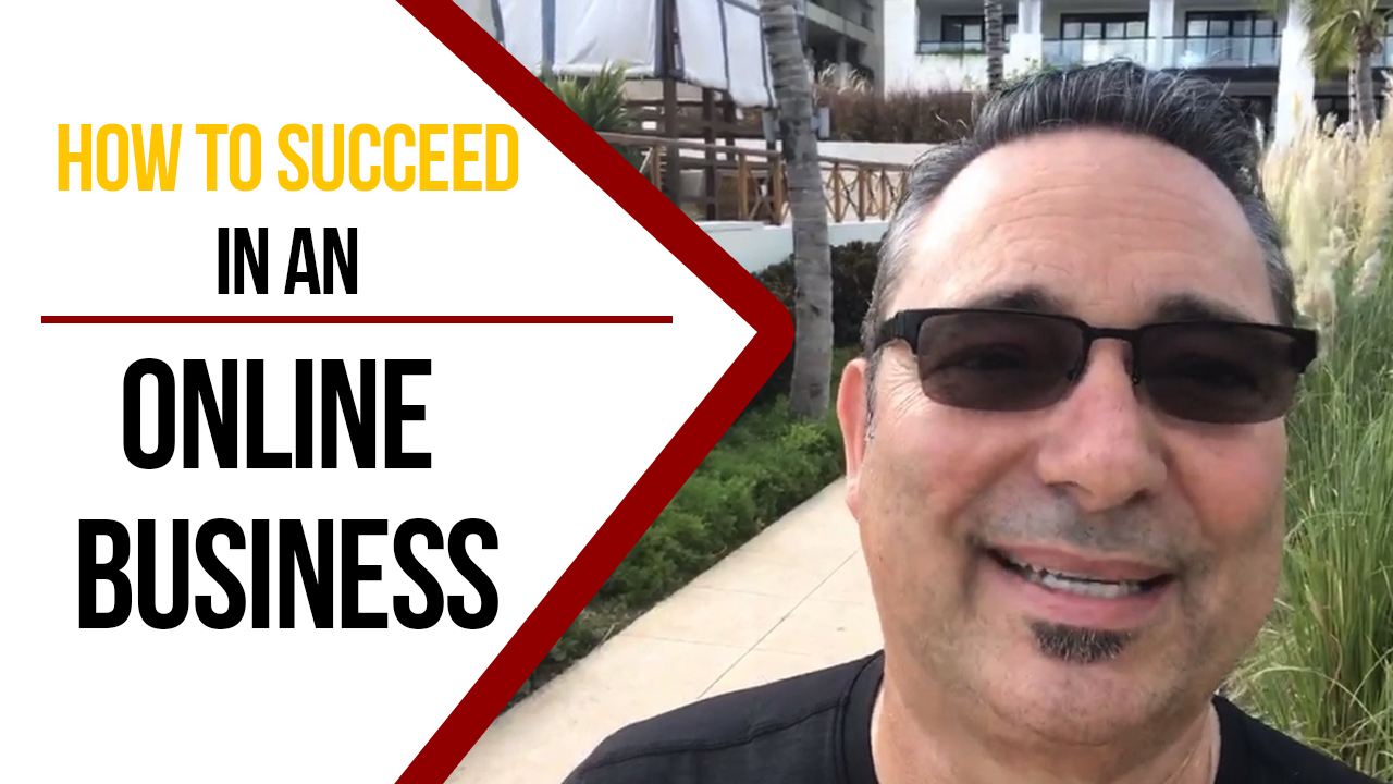 How to succeed in an online business