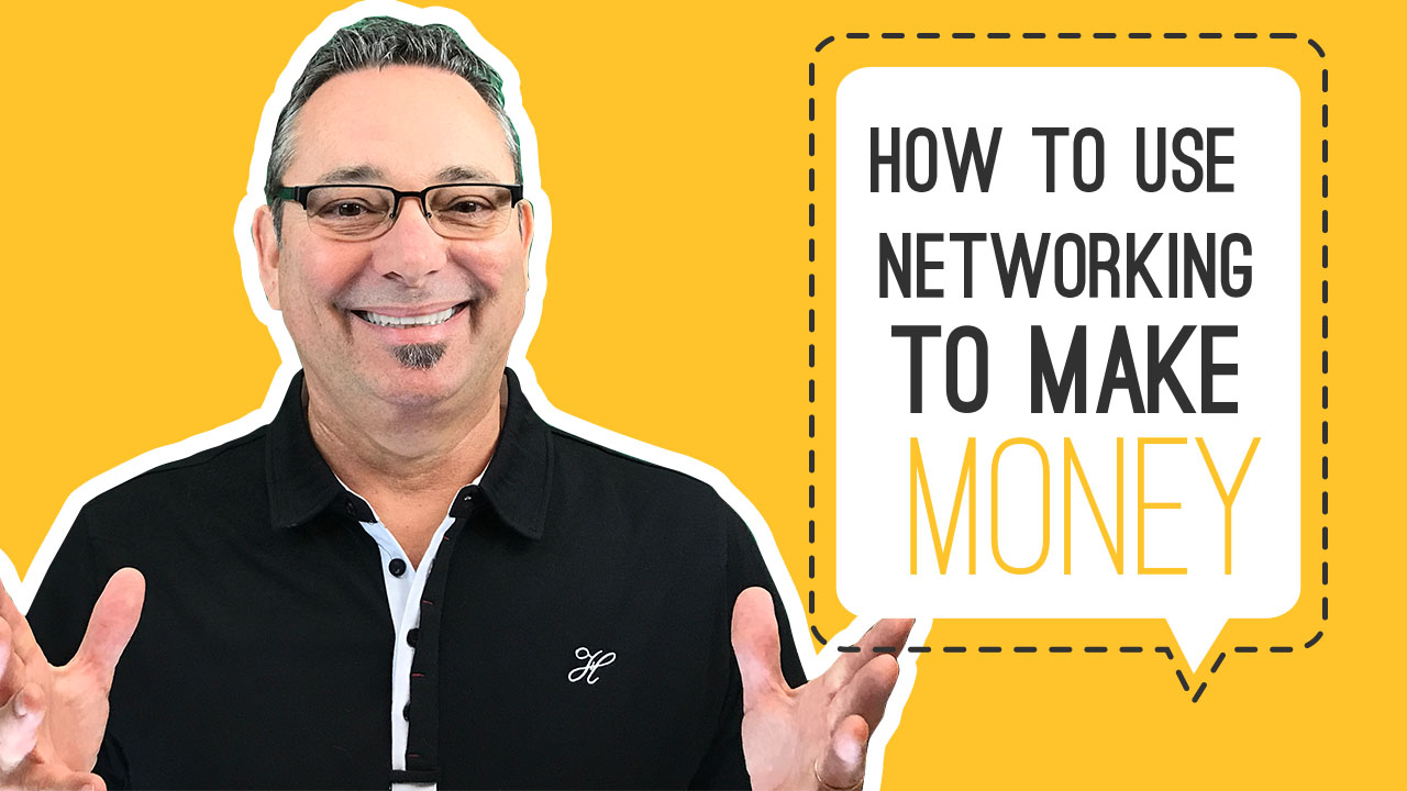 How to use networking to make money