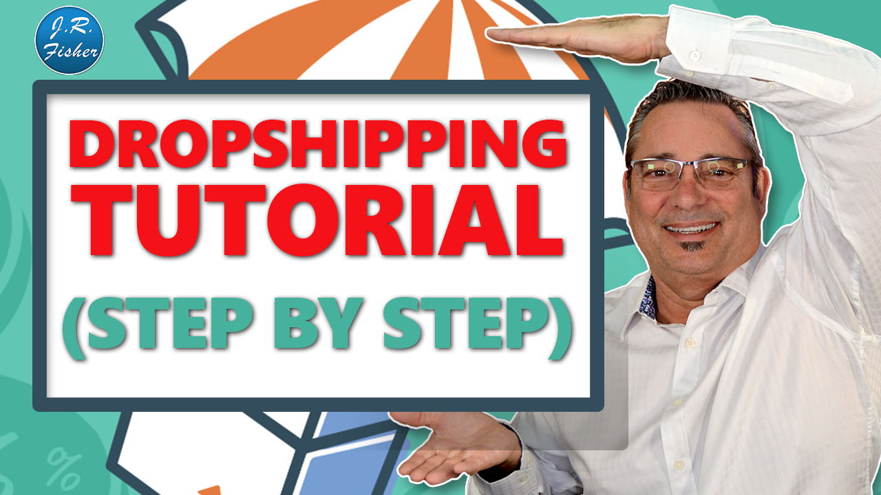 Dropshipping - Step by step ultimate dropshipping tutorial for beginners