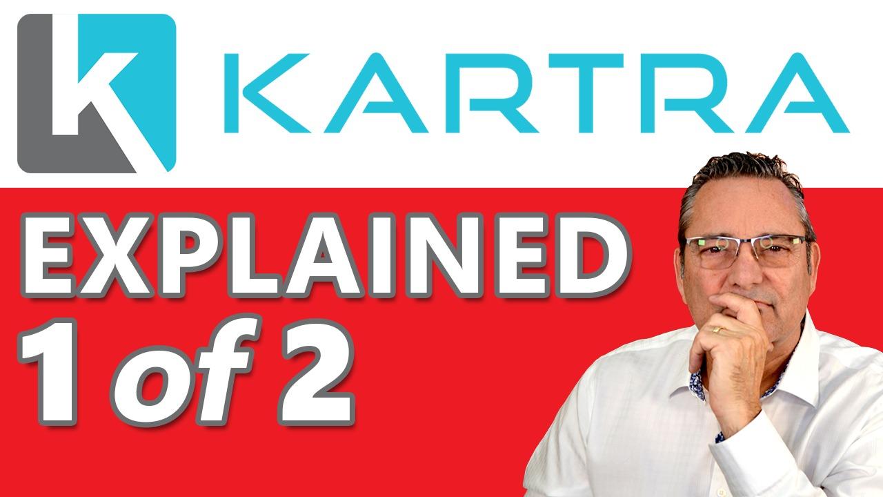 Kartra - Why Kartra is the best digital marketing platform - Part 1