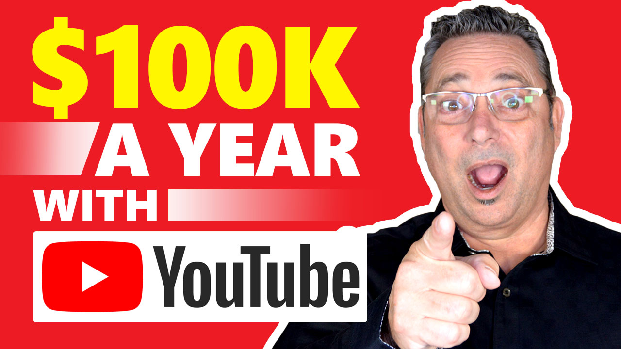 YouTube Money - How to make 6 figures ($100,000) a year with YouTube
