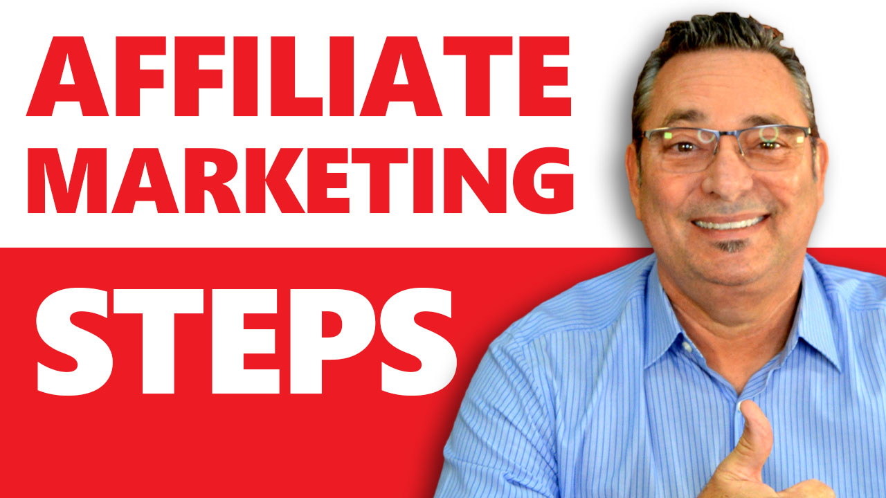 Affiliate Marketing - How to get started - Do these exact steps