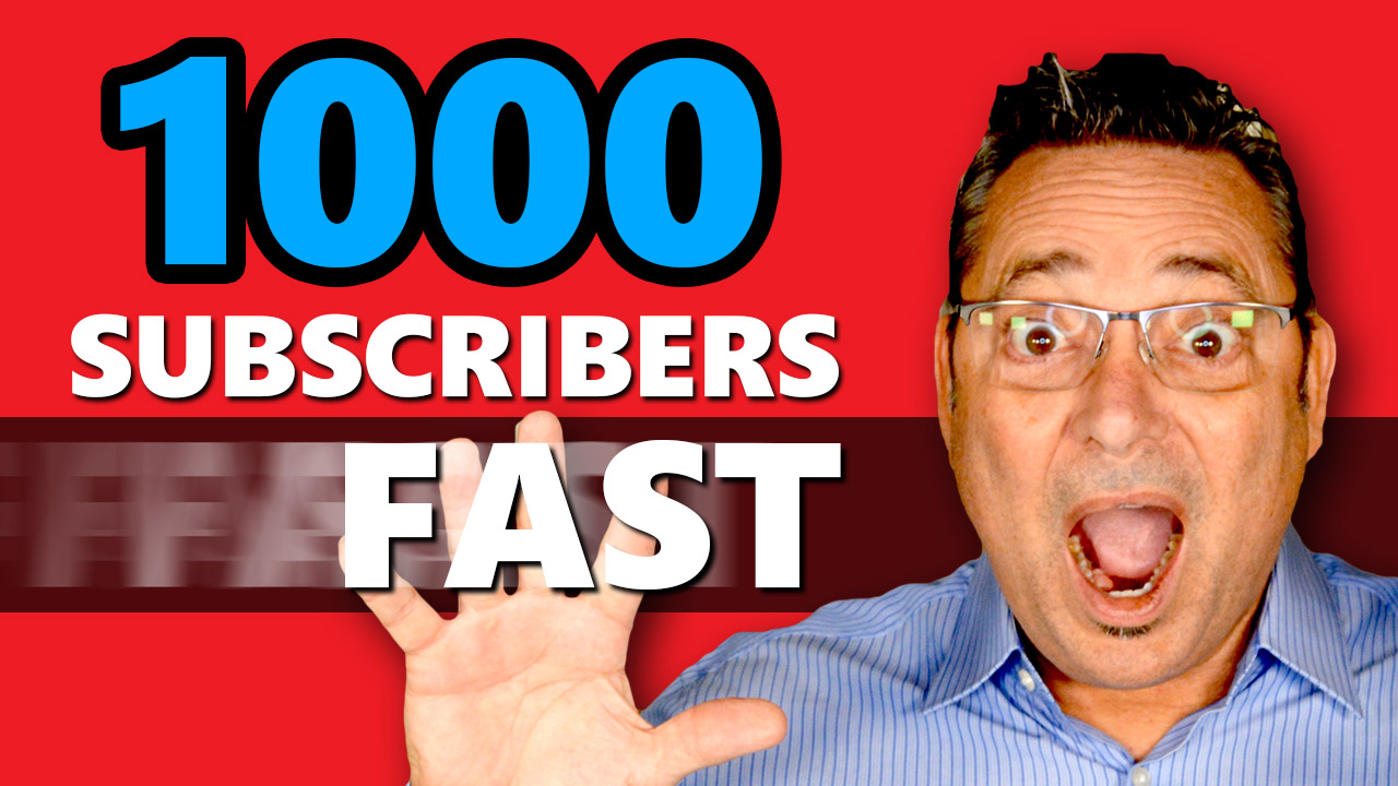 How to get your first 1,000 YouTube subscribers fast