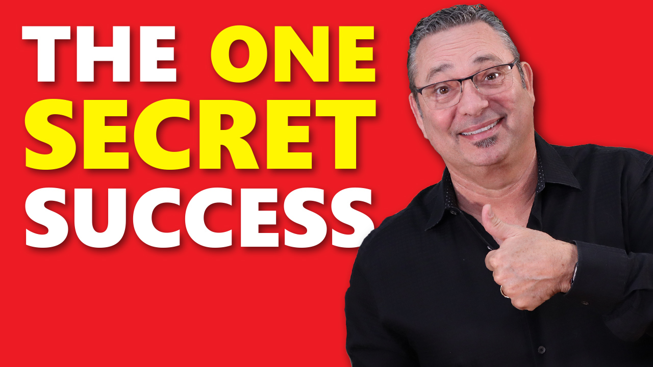 Simple secret to being crazy successful in everything you do